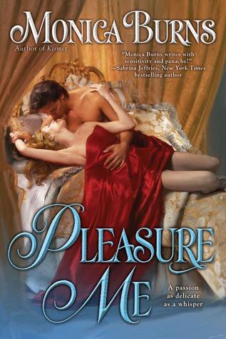 Pleasure Me by Monica Burns