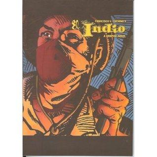 El Indio: A Graphic Novel