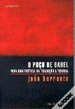 O Poço de Babel - Para uma Poética da Tradução Literária