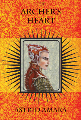 The Archer's Heart by Astrid Amara