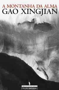 A Montanha da Alma by Gao Xingjian