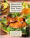Healthy Cooking for Two (or just you)