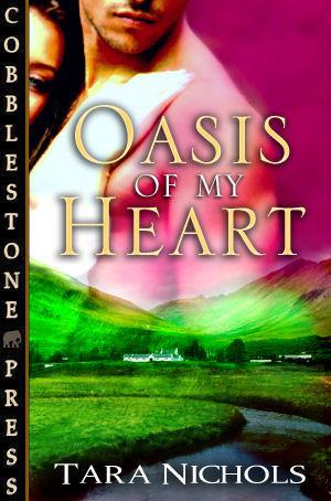 Oasis of my Heart by Tara S. Nichols