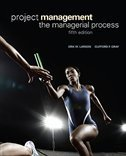 Project Management: The Managerial Process by Clifford F. Gray