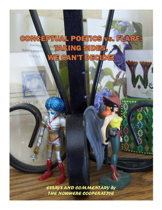 Conceptual Poetics vs. Flarf by The Nowhere Cooperative