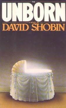 The Unborn by David Shobin