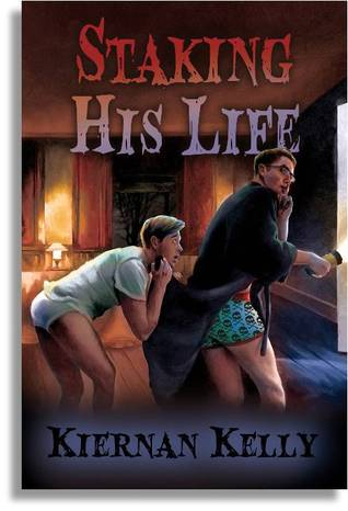 Staking His Life by Kiernan Kelly