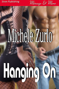 Hanging On by Michele Zurlo