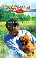 Love Comes Home and a Sheltering Love