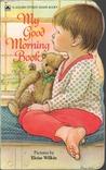 My Good Morning Book (Golden Sturdy Shape Book)