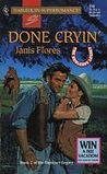 Done Cryin' : The Dunleavy Legacy (Harlequin Superromance No. 658)