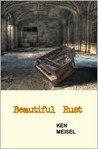 Beautiful Rust: Poems (Working Lives Series)