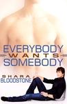 Everybody Wants Somebody