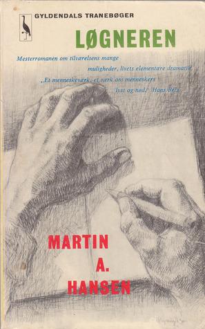 Løgneren by Martin A. Hansen