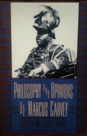 Philosophy And Opinions Of Marcus Garvey by Marcus Garvey