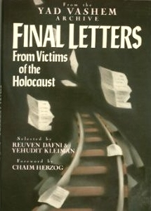 Final Letters: From Victims of the Holocaust