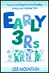 Early 3 RS: How to Lead Beginners Into Reading, Writing, and Arithme-Talk
