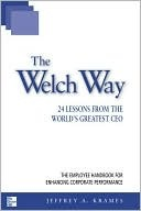 The Welch Way by Jeffrey A. Krames