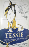 Tessie, the Hound of Channel One