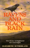 Ravens & Black Rain: The Story Of Highland Second Sight, Including A New Collection Of The Prophecies Of The Brahan Seer