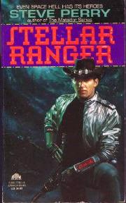 Stellar Ranger by Steve Perry