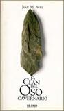 El Clan del Oso Cavernario by Jean M. Auel