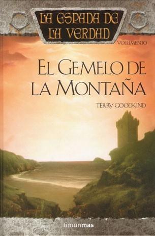 El Gemelo de la Montaña (La Espada de la Verdad, #10)