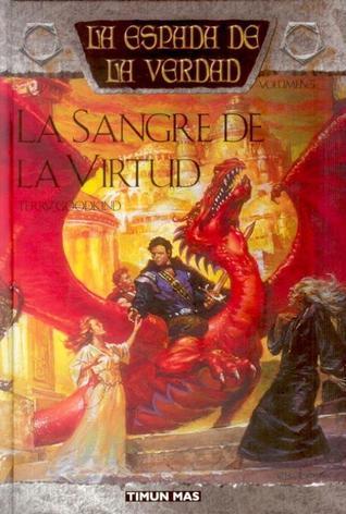 La Sangre de la Virtud (La Espada de la Verdad, #5)