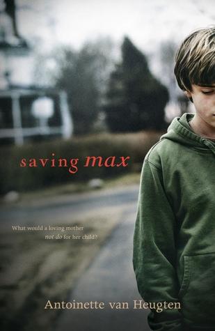 Saving Max by Antoinette van Heugten