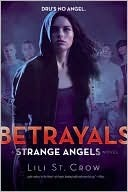 Betrayals by Lili St. Crow