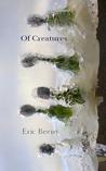 Of Creatures