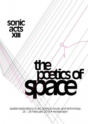 Sonic Acts XIII: The Poetics of Space