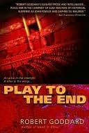 Play to the End Play to the End Play to the End