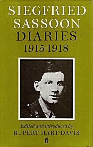 Diaries, 1915-1918 by Siegfried Sassoon