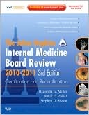 Johns Hopkins Internal Medicine Board Review 2010-2011: Certification and Recertification: Expert Consult - Online and Print