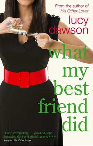 Ebook What My Best Friend Did by Lucy Dawson read!