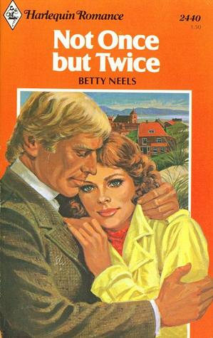 Not Once But Twice (Harlequin Romance, #2440)
