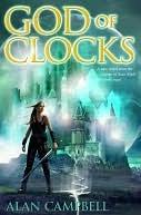 God of Clocks by Alan Campbell