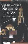 Né qui né altrove: Una notte a Bari