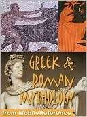 ➳ Greek and Roman Mythology  Read ➻ Author MobileReference – Submitalink.info