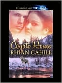 Coyote Home by Rhian Cahill