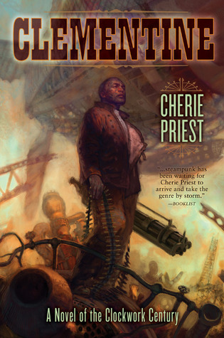Clementine                  (The Clockwork Century #1.1)