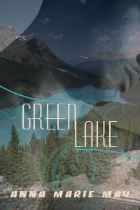 Green Lake by Anna Marie May