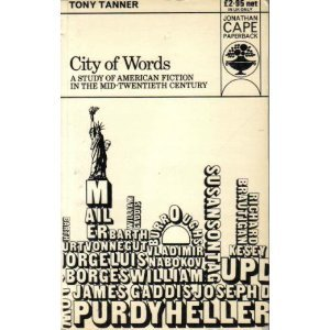 City Of Words: American Fiction, 1950-1970