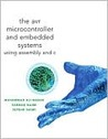 Avr Microcontroller and Embedded Systems: Using Assembly and C