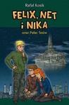 Felix, Net i Nika oraz Pałac Snów (Felix, Net i Nika, #3)
