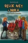 Felix, Net i Nika oraz Trzecia Kuzynka (Felix, Net i Nika, #7)