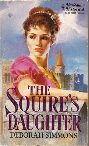 The Squire's Daughter (Harlequin Historical, #208)