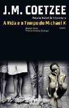 Ebook A Vida e o Tempo de Michael K by J.M. Coetzee read!