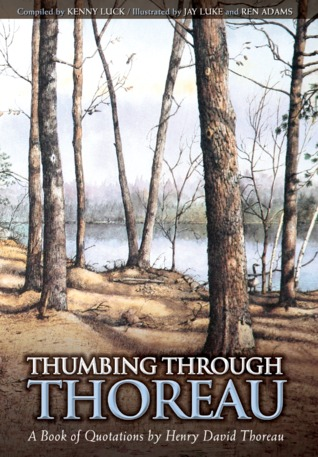Thumbing Through Thoreau by Kenny  Luck